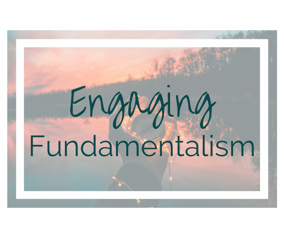 Engaging Fundamentalism