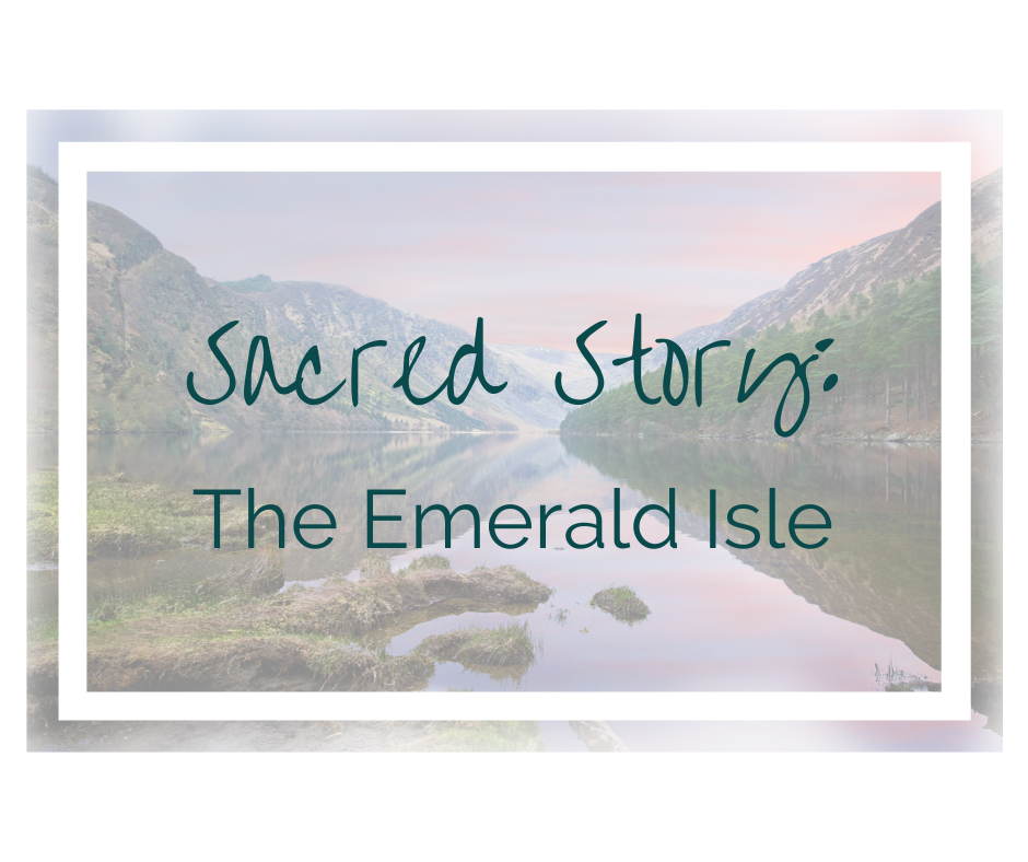 Sacred Story: The Emerald Isle